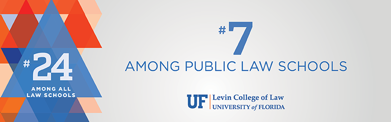 University of Florida #7 among public law schools and #24 among all law schools